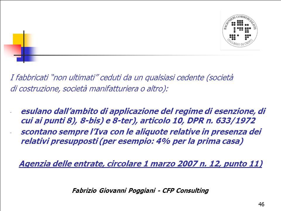 Agenzia delle entrate, circolare 1 marzo 2007 n. 12, punto 11)