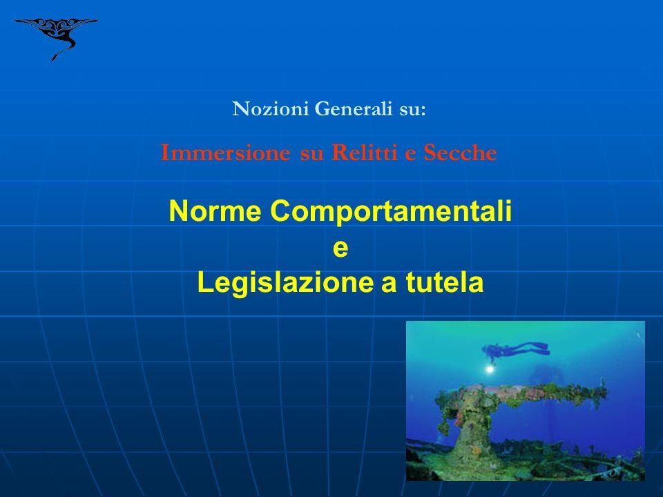 Norme Comportamentali e Legislazione a tutela
