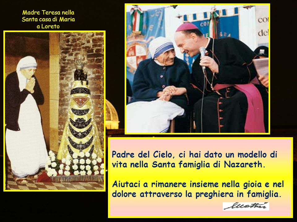 Madre Teresa nella Santa casa di Maria a Loreto