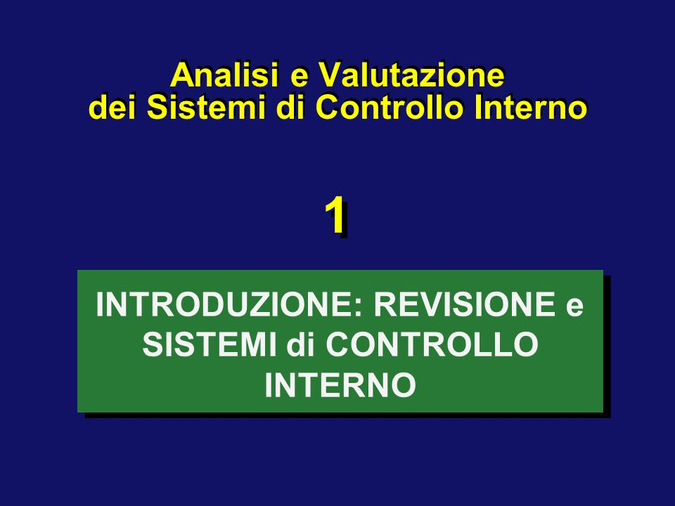 Analisi e Valutazione dei Sistemi di Controllo Interno