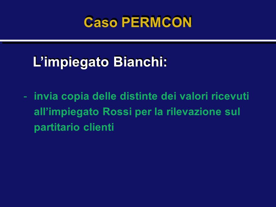 Caso PERMCON L'impiegato Bianchi: