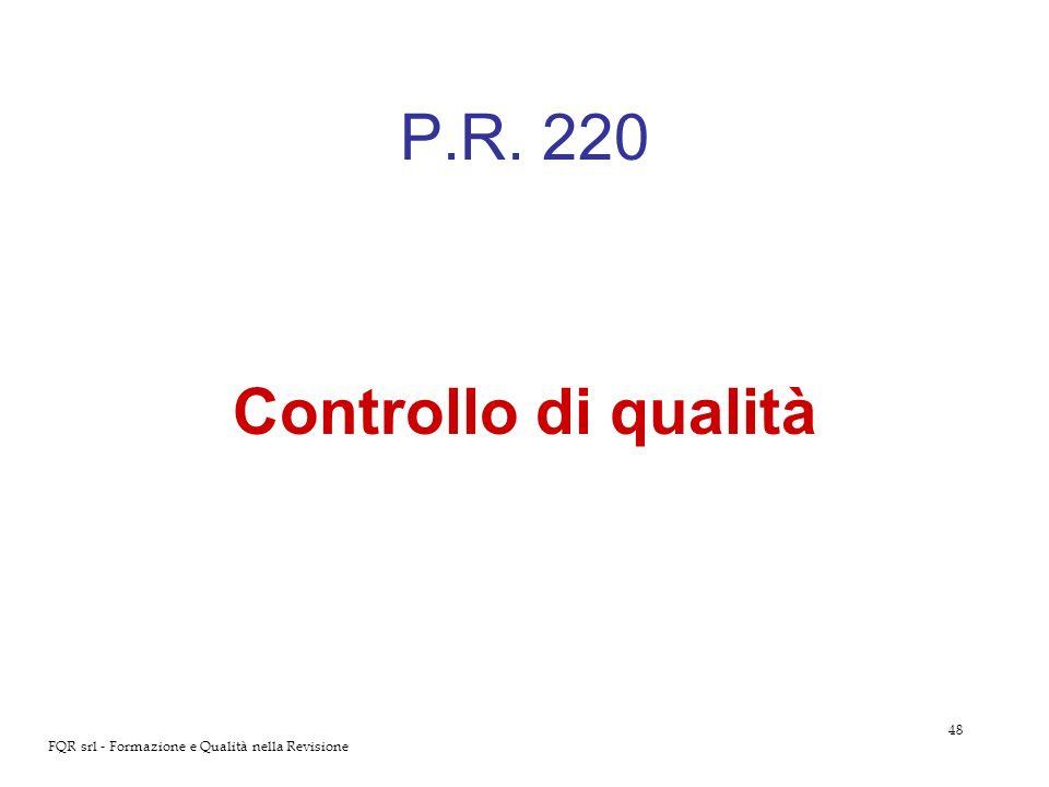 P.R. 220 Controllo di qualità