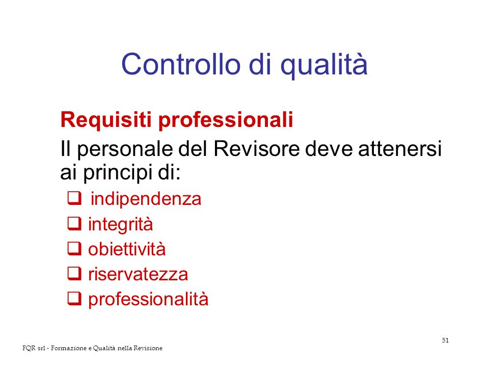 Controllo di qualità Requisiti professionali