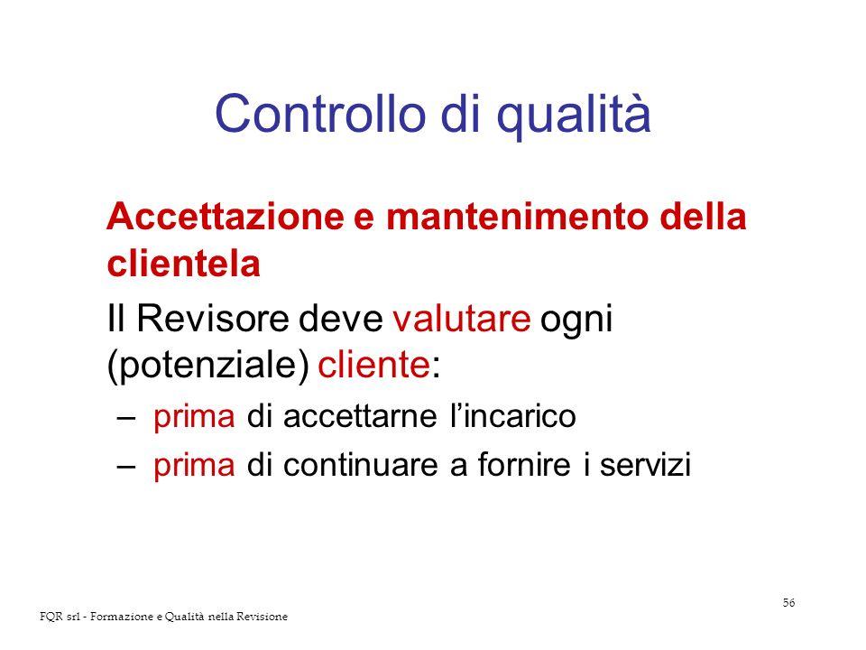 Controllo di qualità Accettazione e mantenimento della clientela