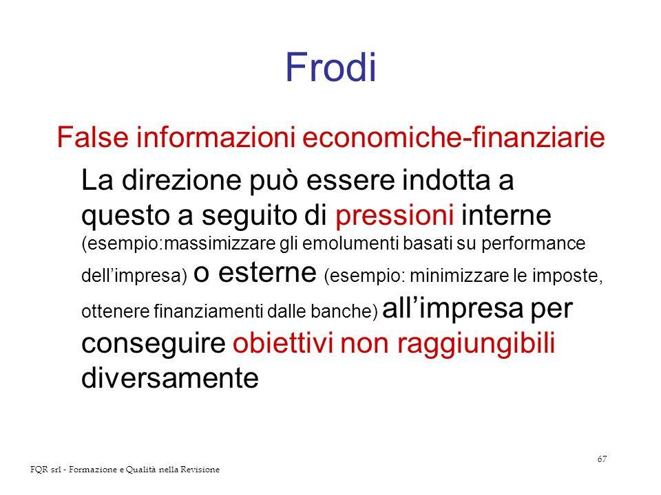 Frodi False informazioni economiche-finanziarie