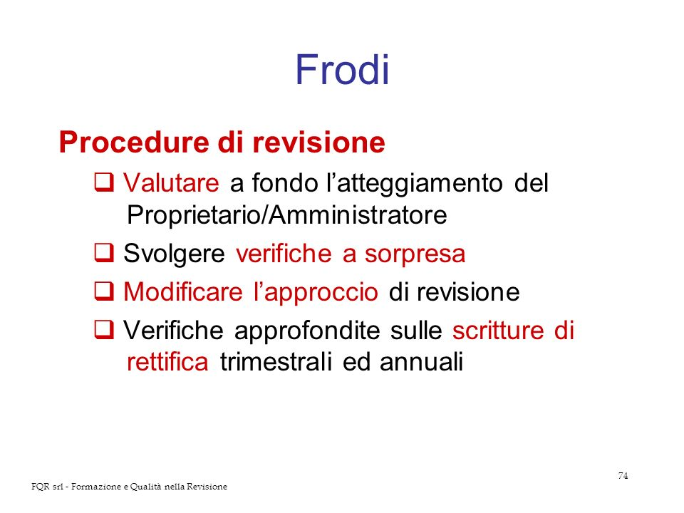 Frodi Procedure di revisione