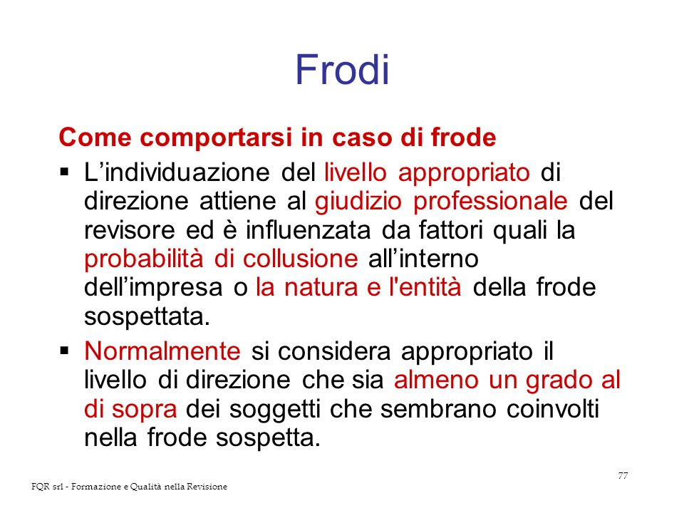 Frodi Come comportarsi in caso di frode