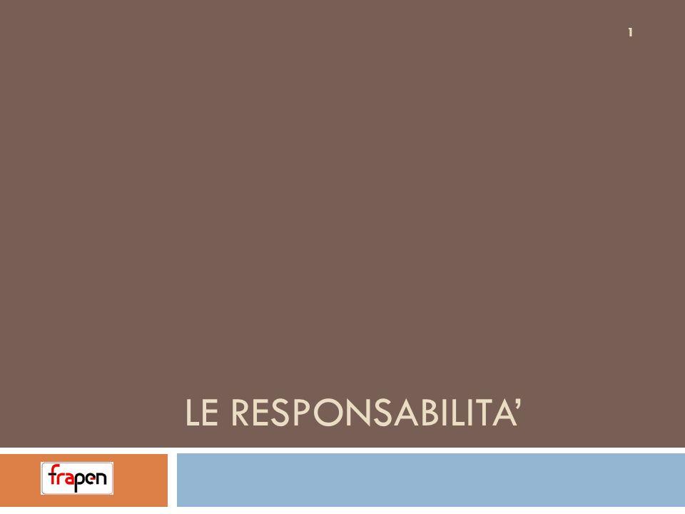 LE RESPONSABILITA'
