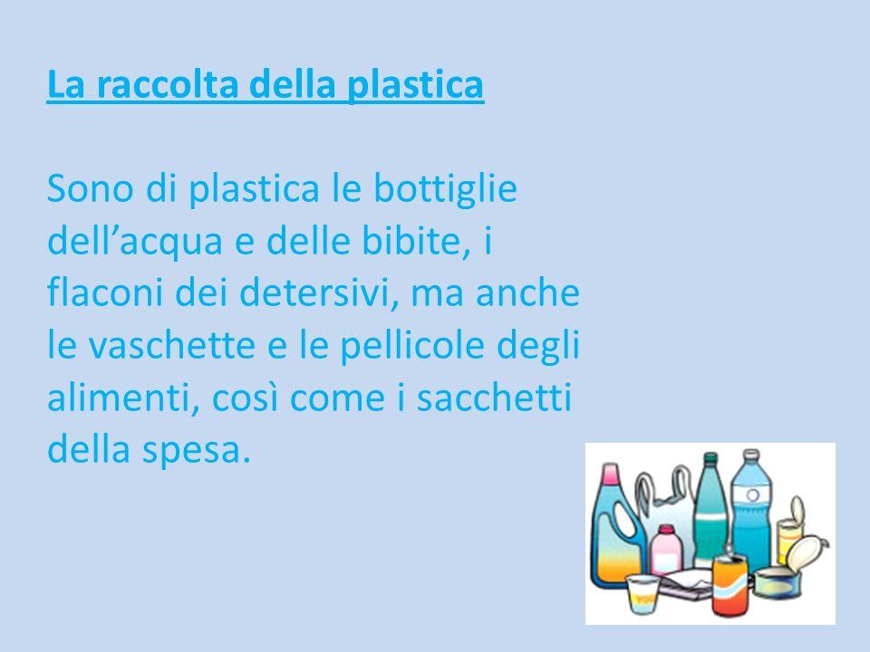 La raccolta della plastica