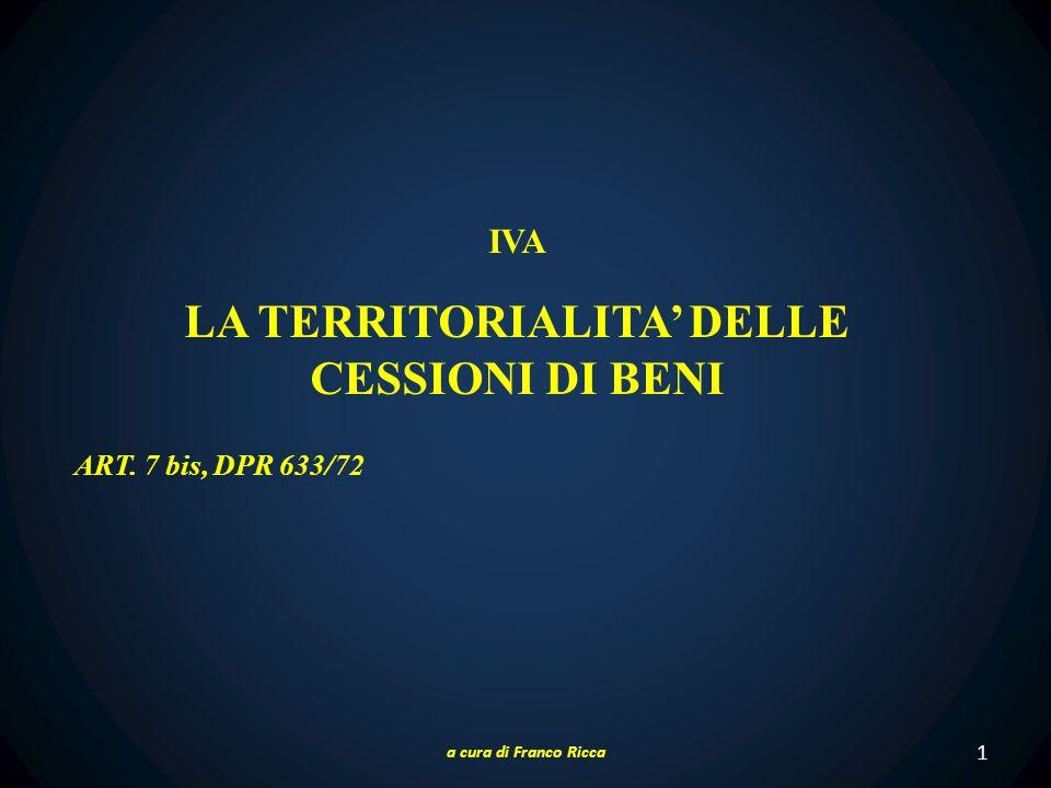 LA TERRITORIALITA' DELLE CESSIONI DI BENI