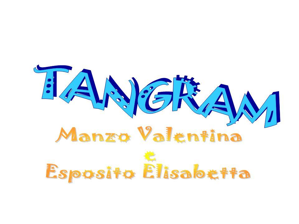 TANGRAM Manzo Valentina e Esposito Elisabetta