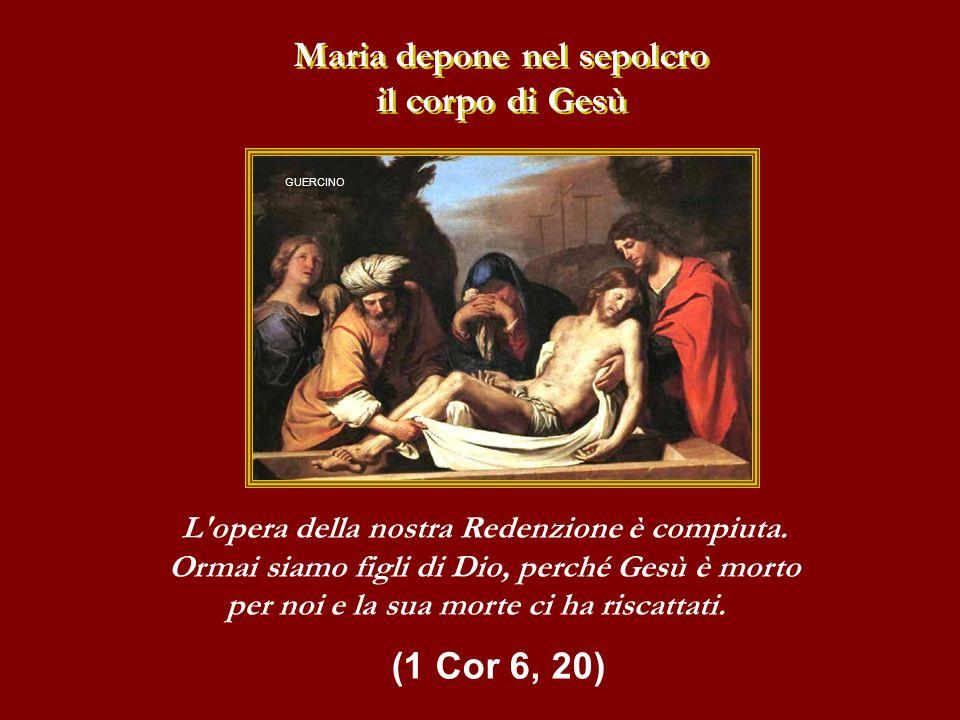 Maria depone nel sepolcro il corpo di Gesù