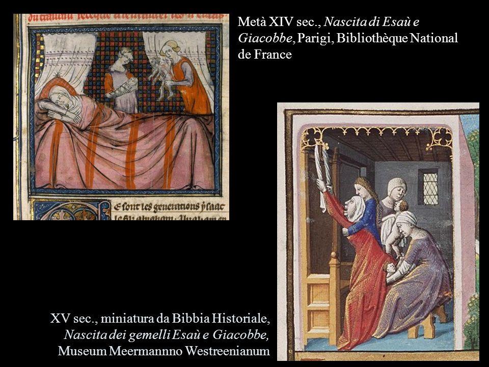 Metà XIV sec., Nascita di Esaù e Giacobbe, Parigi, Bibliothèque National de France
