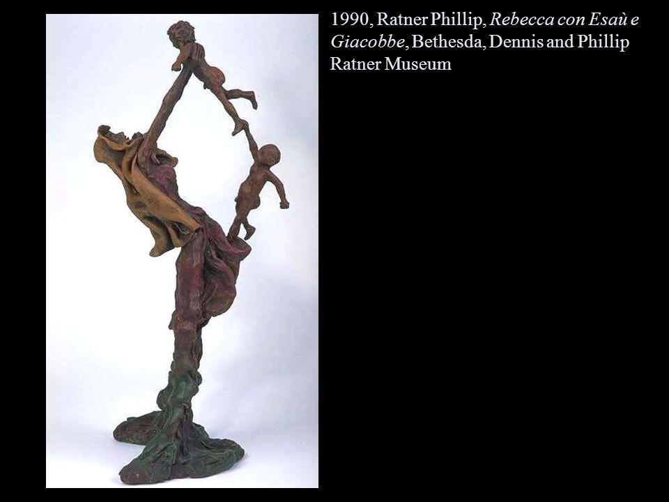 1990, Ratner Phillip, Rebecca con Esaù e Giacobbe, Bethesda, Dennis and Phillip Ratner Museum