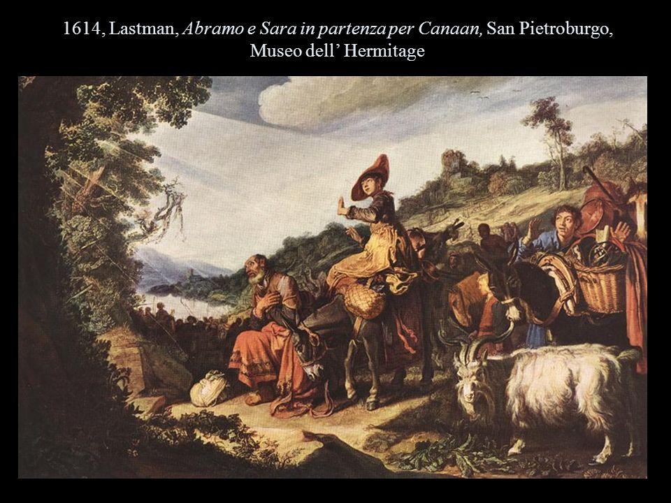 1614, Lastman, Abramo e Sara in partenza per Canaan, San Pietroburgo, Museo dell' Hermitage