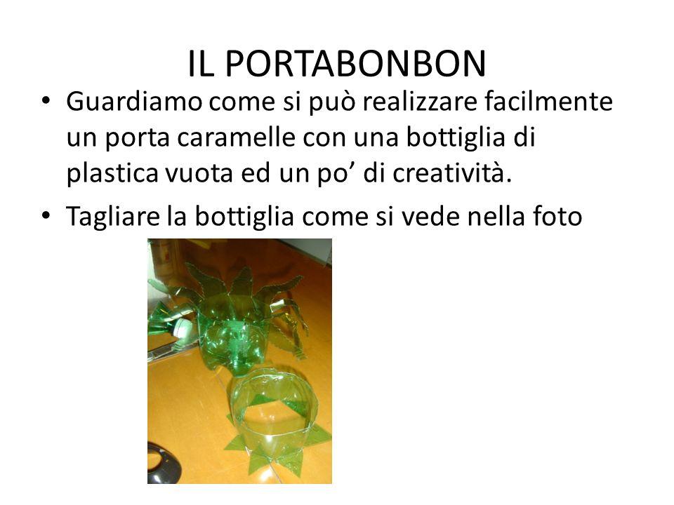 IL PORTABONBON Guardiamo come si può realizzare facilmente un porta caramelle con una bottiglia di plastica vuota ed un po' di creatività.
