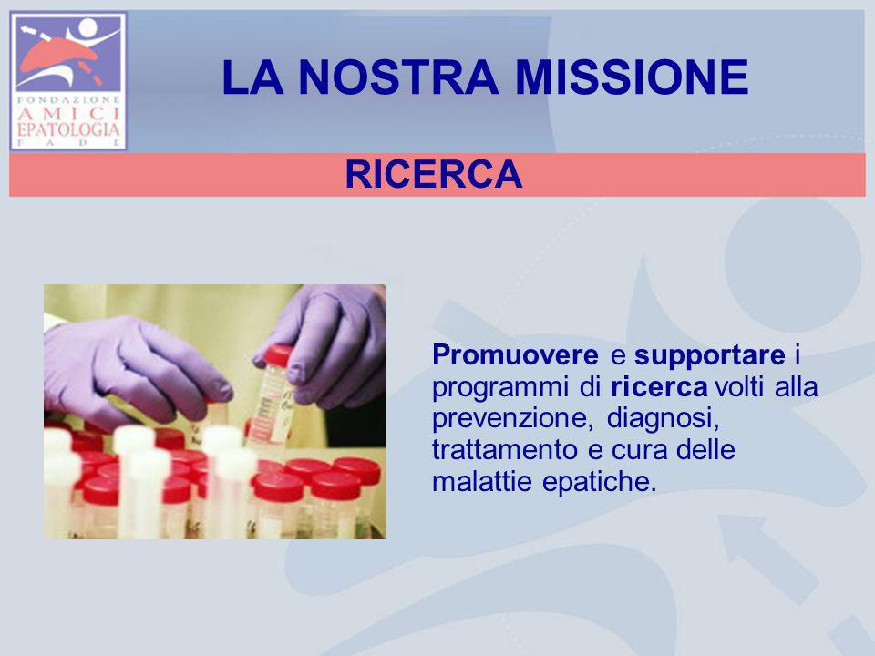LA NOSTRA MISSIONE RICERCA