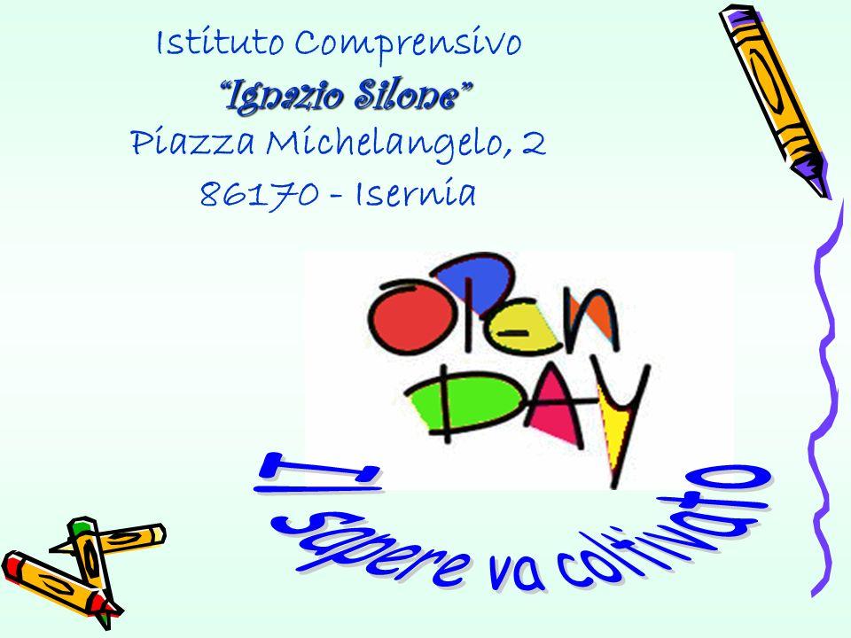 Istituto Comprensivo Ignazio Silone Piazza Michelangelo, 2 86170 - Isernia