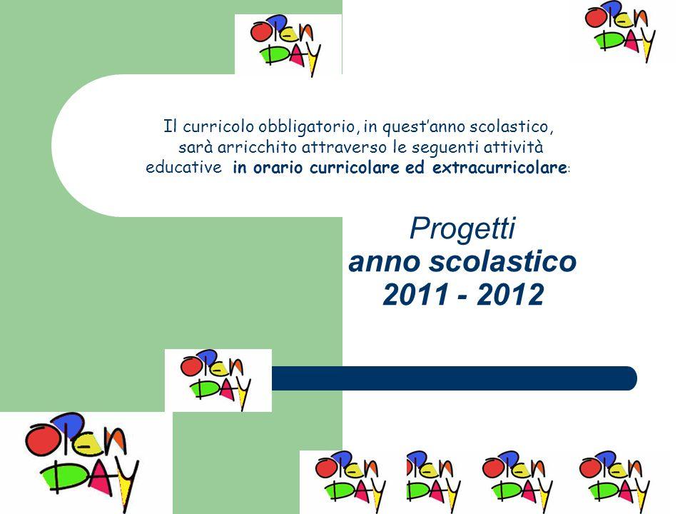 Progetti anno scolastico 2011 - 2012