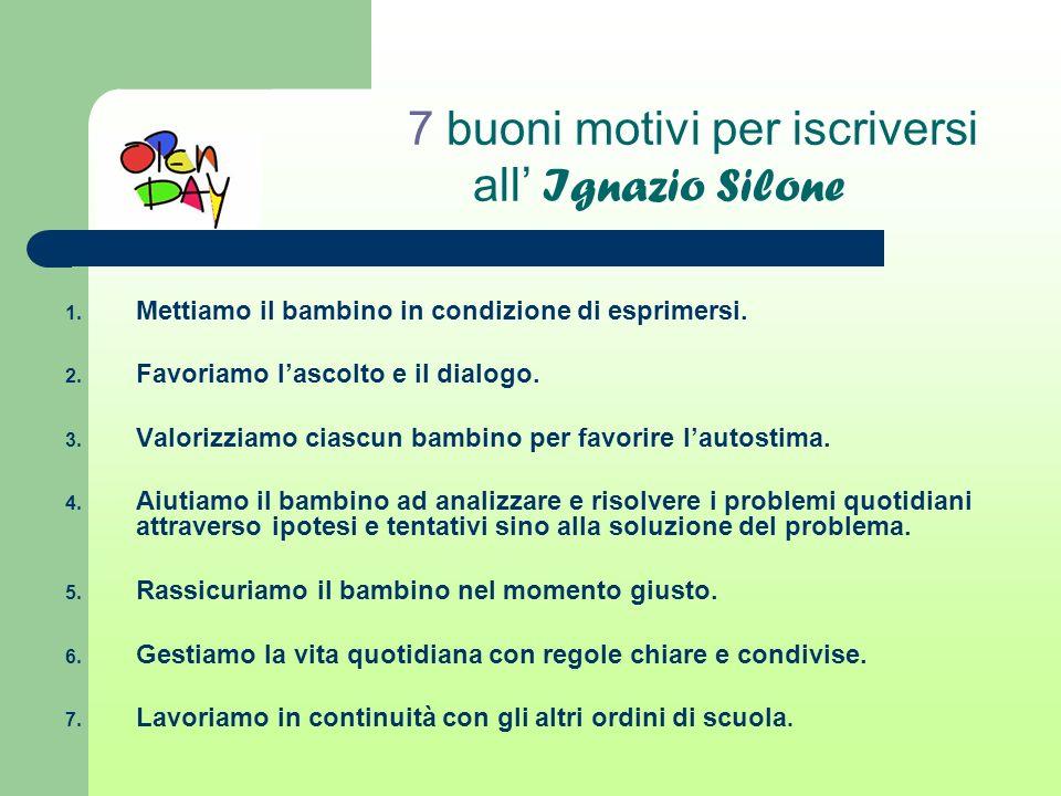 7 buoni motivi per iscriversi all' Ignazio Silone