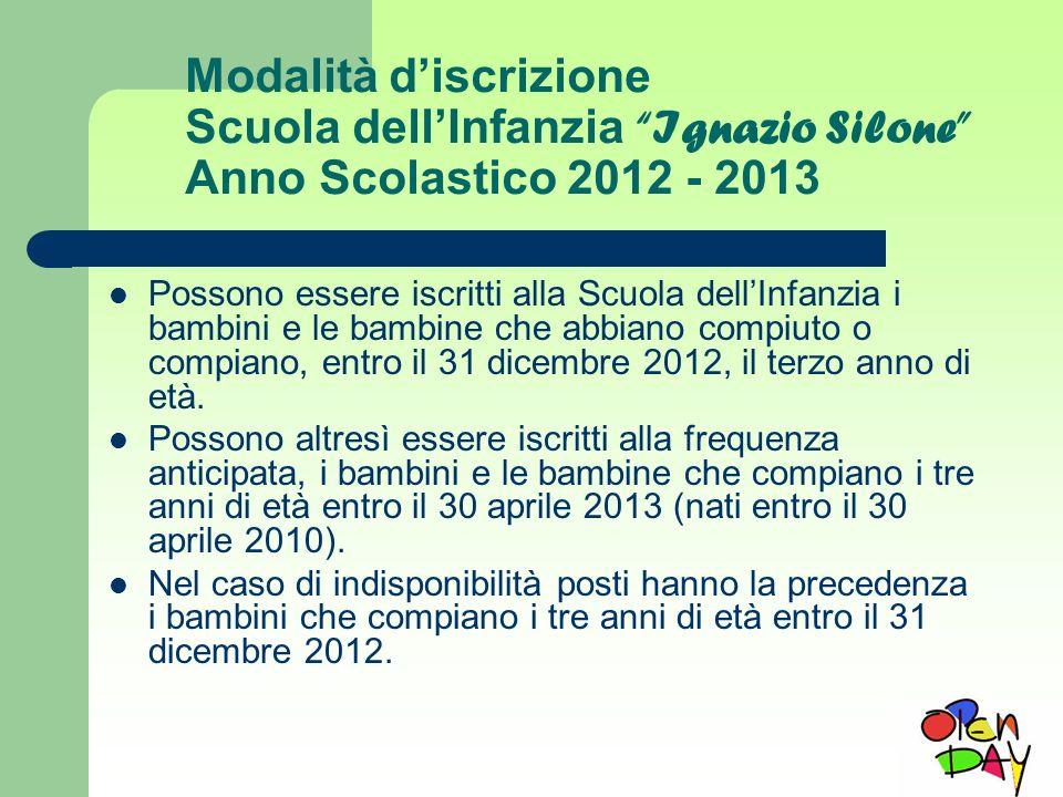 Modalità d'iscrizione Scuola dell'Infanzia Ignazio Silone Anno Scolastico 2012 - 2013