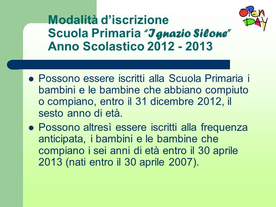 Modalità d'iscrizione Scuola Primaria Ignazio Silone Anno Scolastico 2012 - 2013
