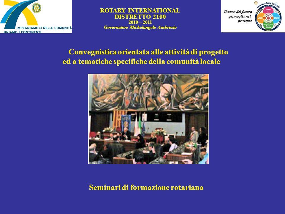 Governatore Michelangelo Ambrosio Seminari di formazione rotariana
