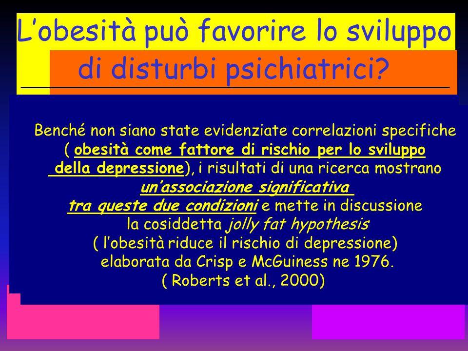 L'obesità può favorire lo sviluppo di disturbi psichiatrici