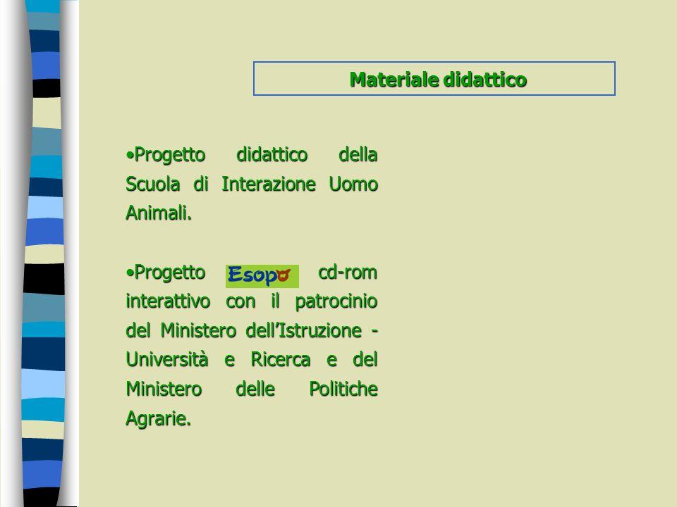 Materiale didattico Progetto didattico della Scuola di Interazione Uomo Animali.