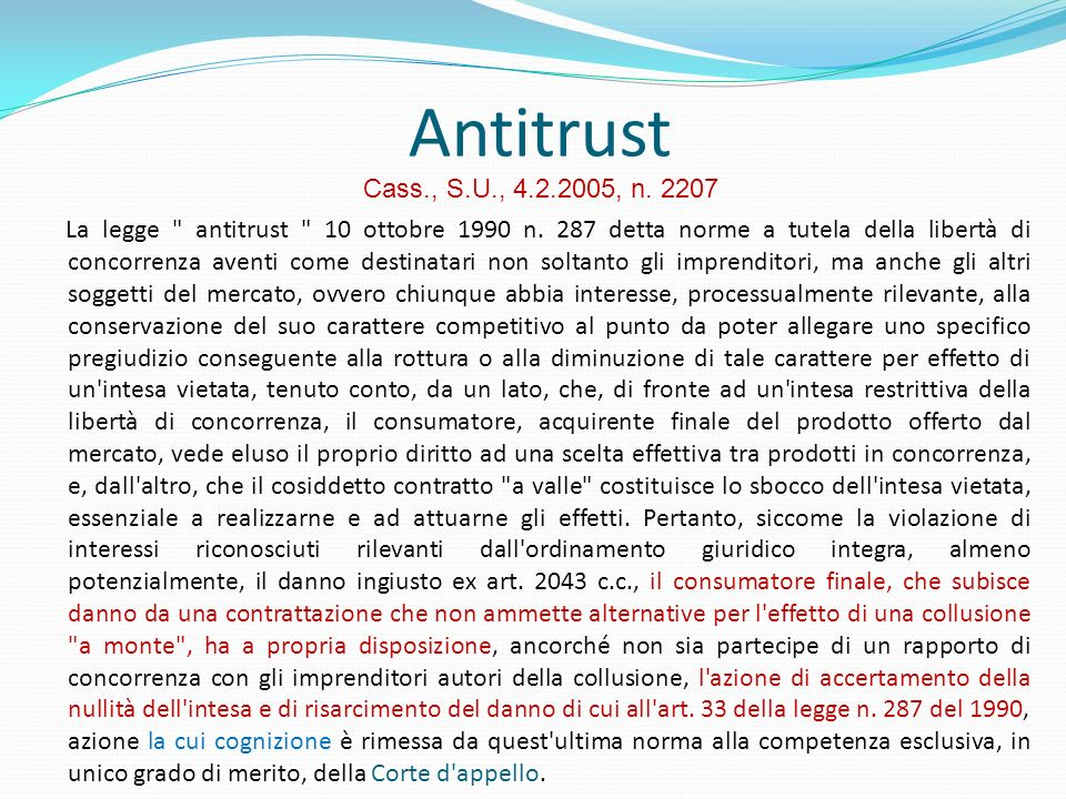 Antitrust Cass., S.U., 4.2.2005, n. 2207.