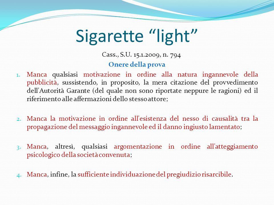 Sigarette light Cass., S.U. 15.1.2009, n. 794 Onere della prova