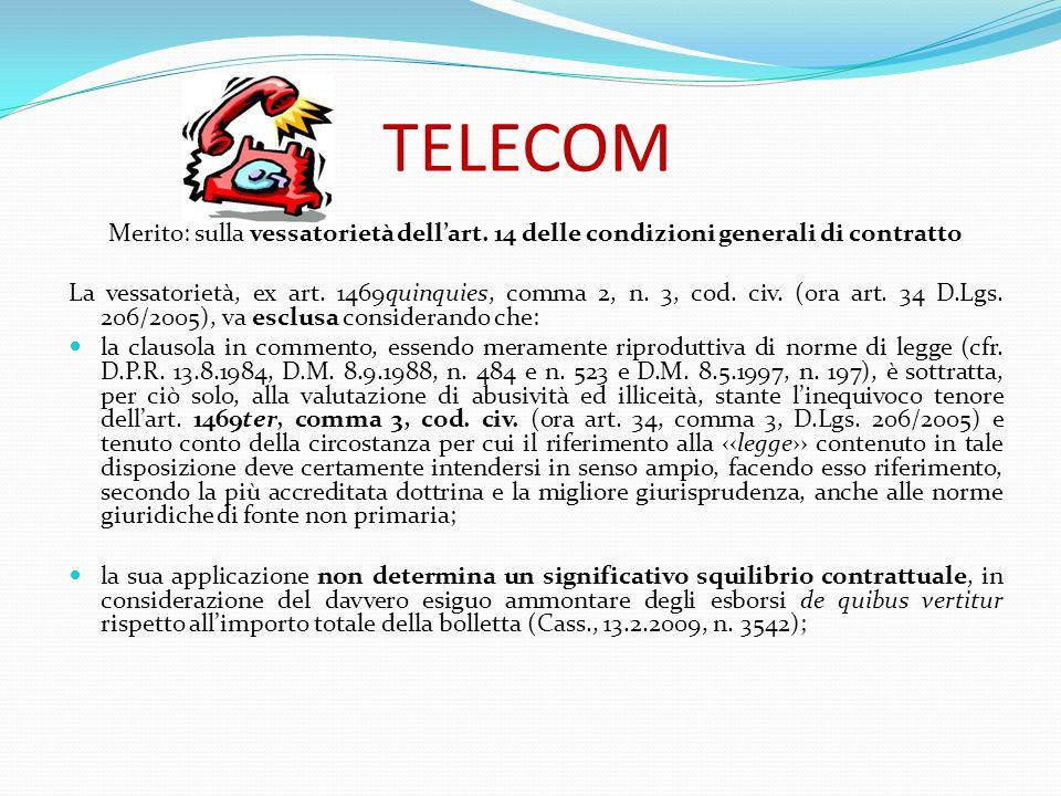 TELECOM Merito: sulla vessatorietà dell'art. 14 delle condizioni generali di contratto.