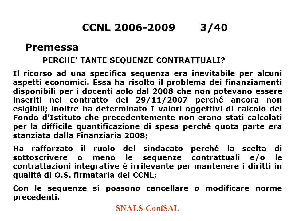 CCNL 2006-2009 3/40 Premessa SNALS-ConfSAL