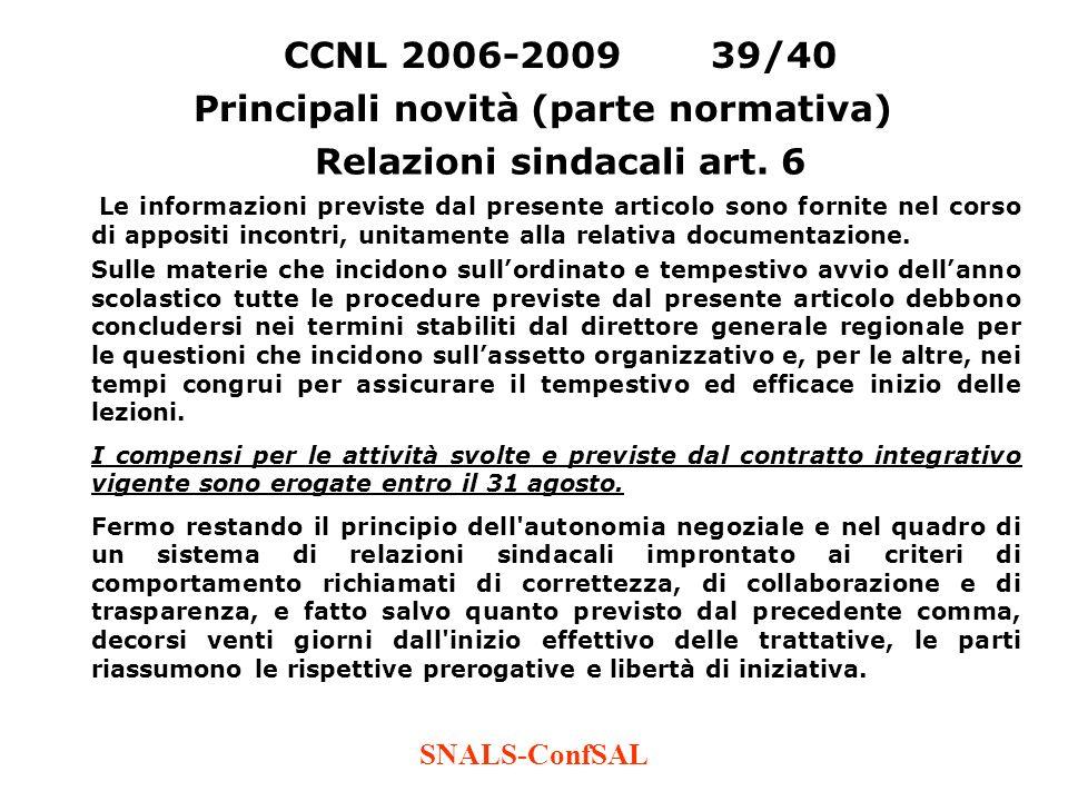 Principali novità (parte normativa) Relazioni sindacali art. 6