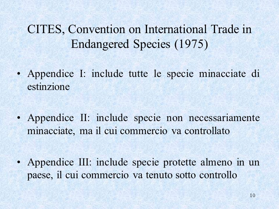 CITES, Convention on International Trade in Endangered Species (1975)