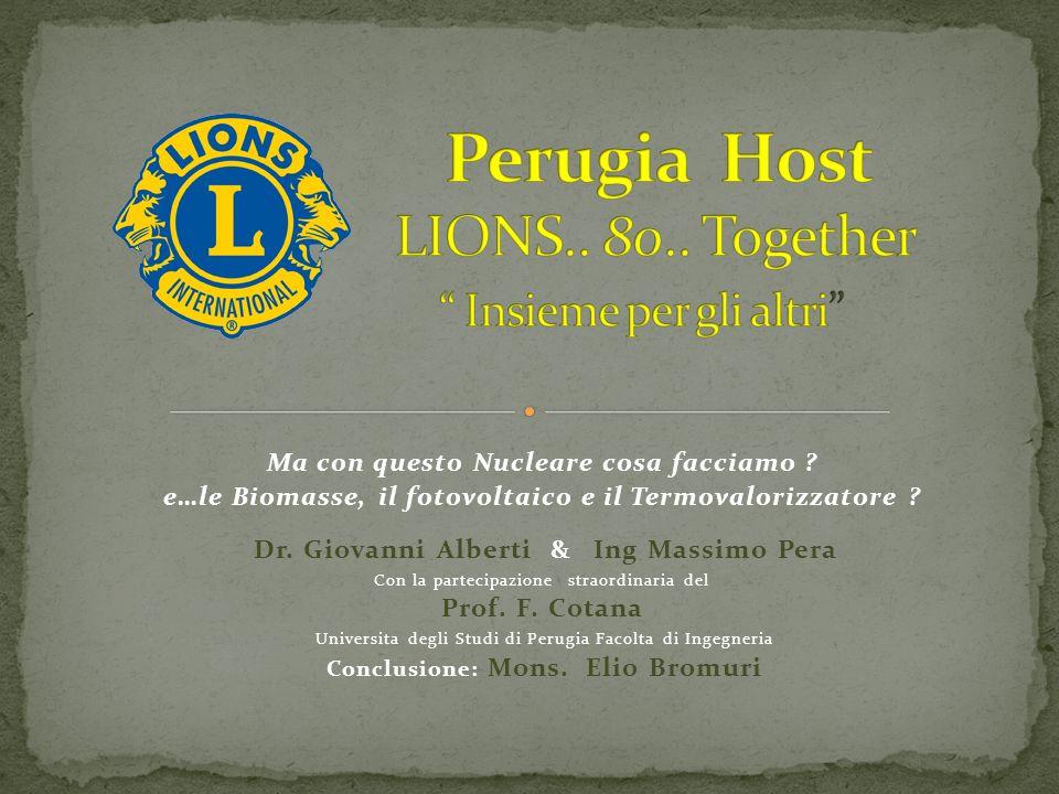 Perugia Host LIONS.. 80.. Together Insieme per gli altri