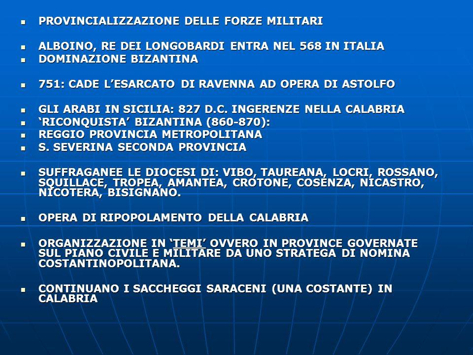 PROVINCIALIZZAZIONE DELLE FORZE MILITARI