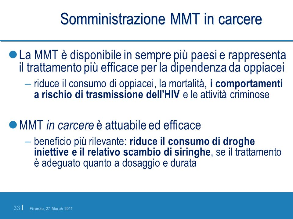 Somministrazione MMT in carcere