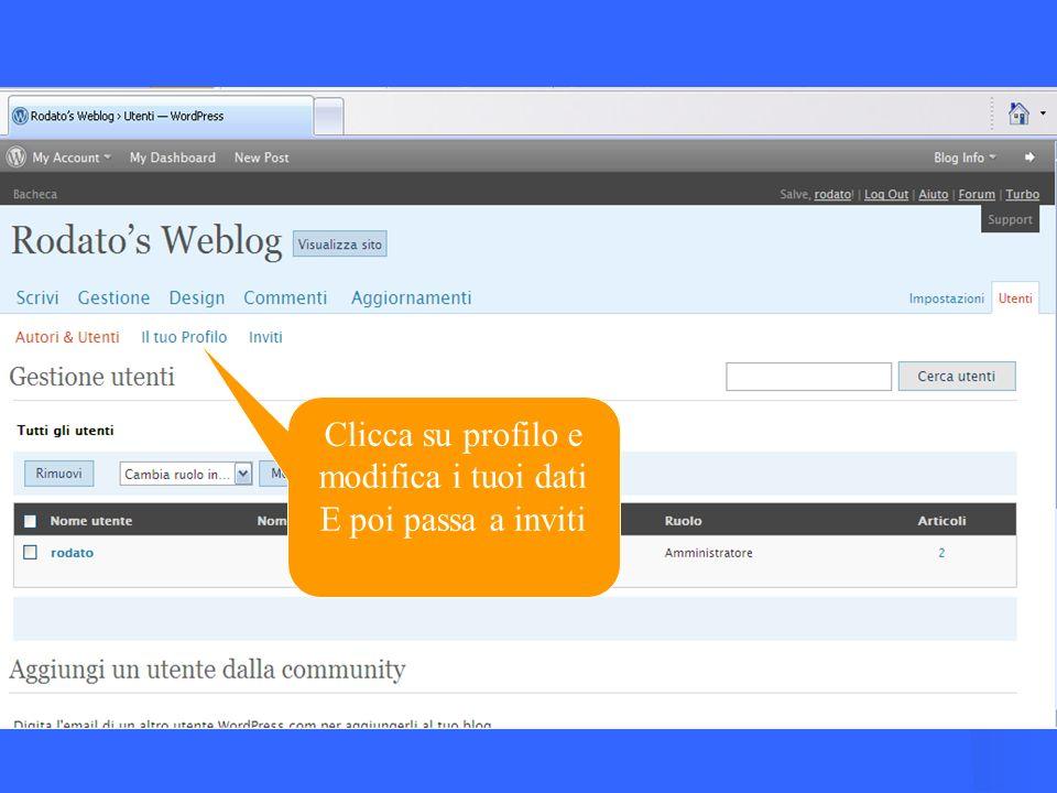 Clicca su profilo e modifica i tuoi dati
