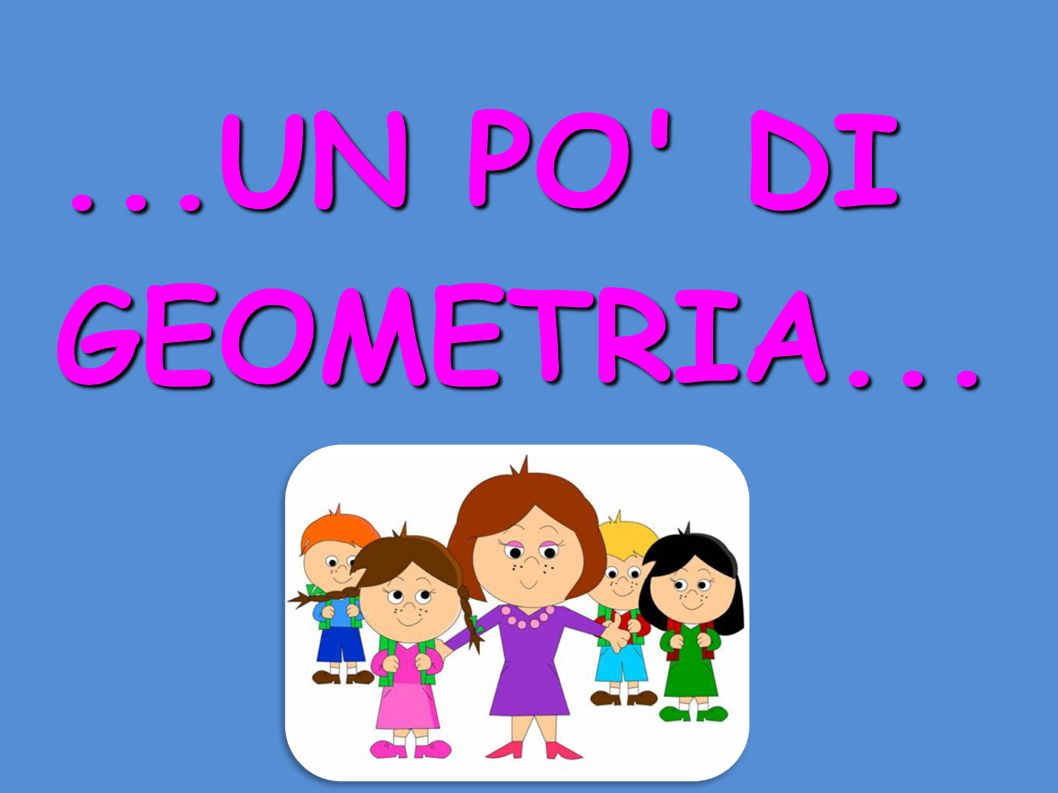 ...UN PO DI GEOMETRIA... 1