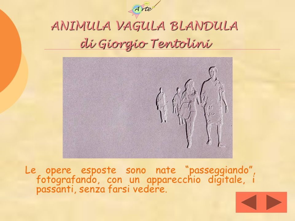 ANIMULA VAGULA BLANDULA di Giorgio Tentolini