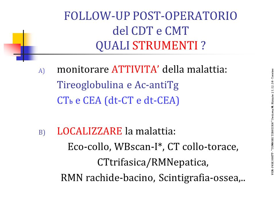 FOLLOW-UP POST-OPERATORIO del CDT e CMT QUALI STRUMENTI