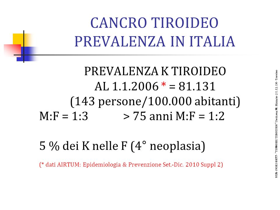 CANCRO TIROIDEO PREVALENZA IN ITALIA