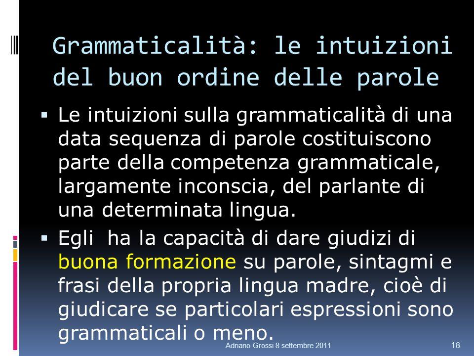 Grammaticalità: le intuizioni del buon ordine delle parole
