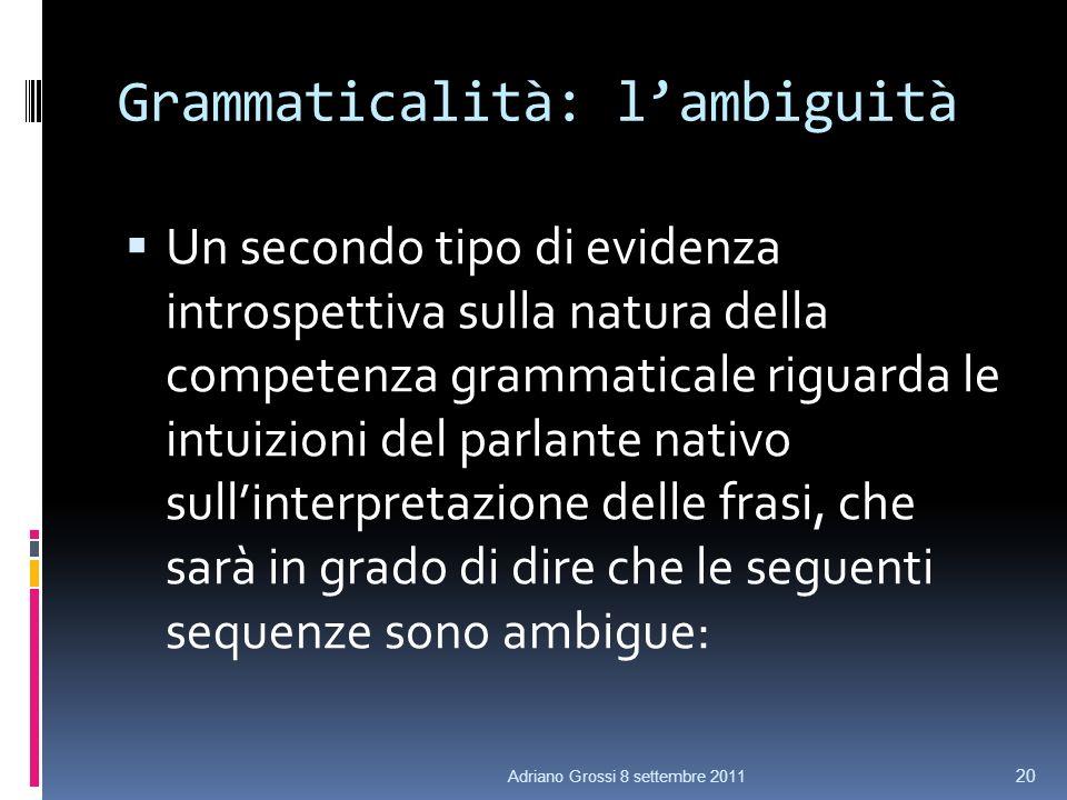 Grammaticalità: l'ambiguità