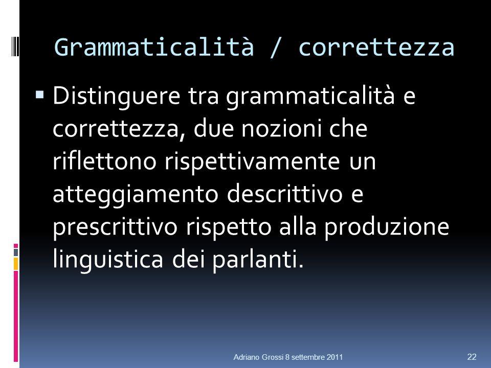Grammaticalità / correttezza