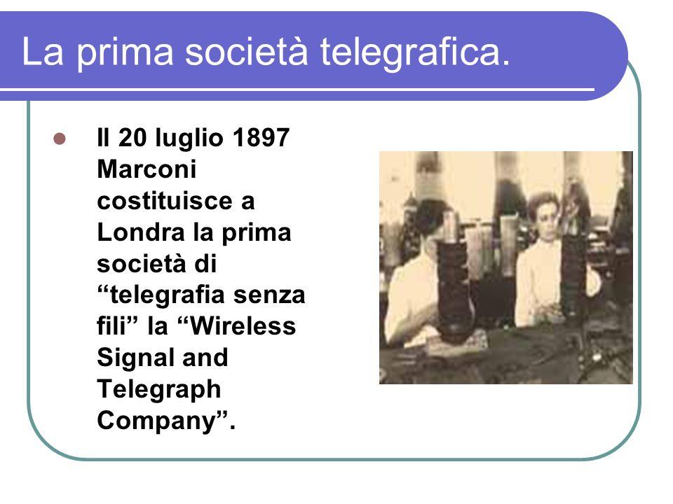 La prima società telegrafica.