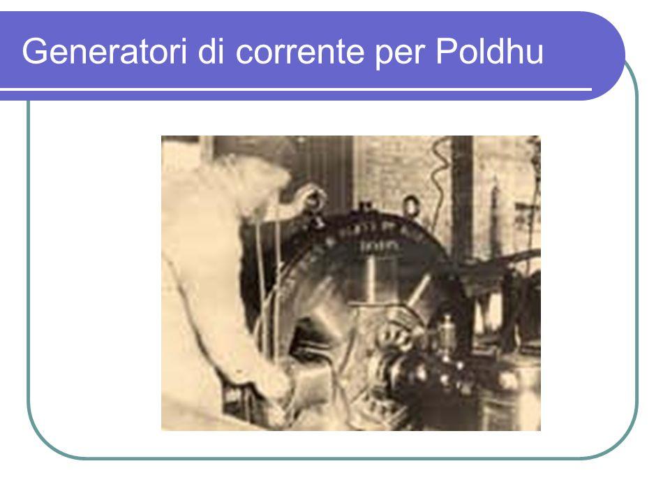 Generatori di corrente per Poldhu