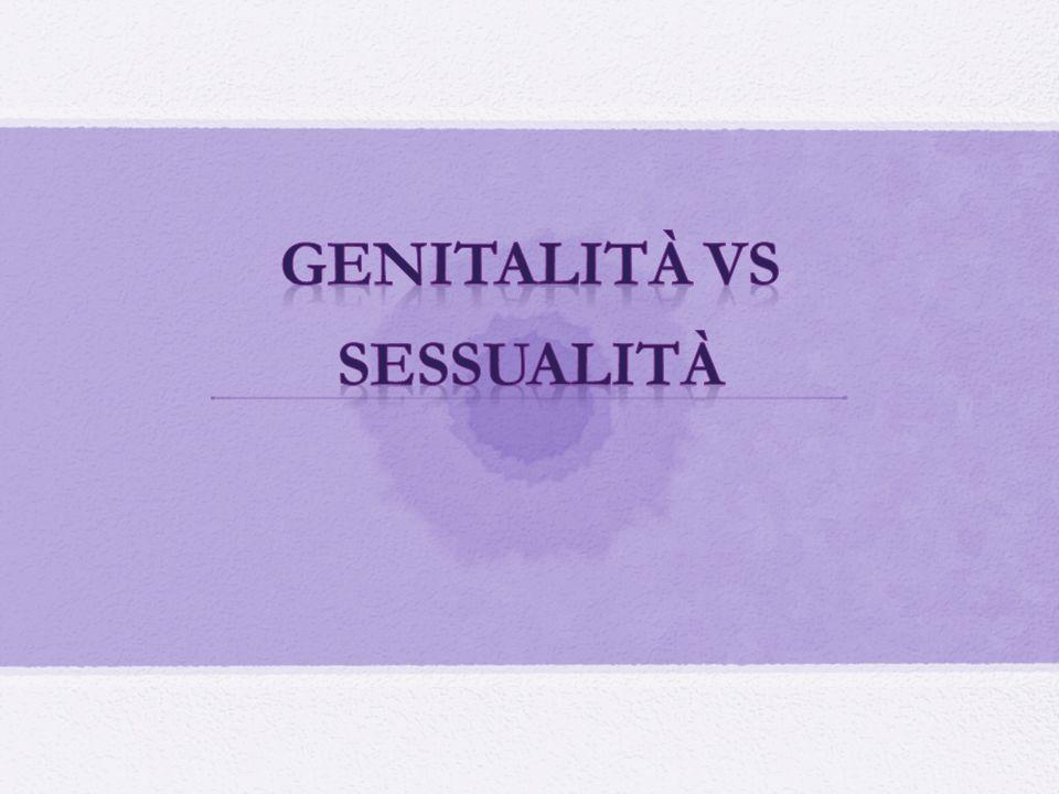 Genitalità vs Sessualità