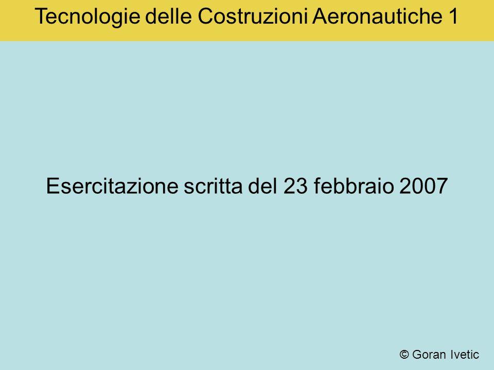 Tecnologie delle Costruzioni Aeronautiche 1